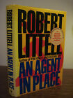 1st Edition AN AGENT IN PLACE Robert Littell SPY Espionage FIRST PRINTING Crime