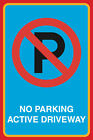 No Parking Active Driveway Print Large Notice Street Road Sign- 4 Pack, 12x18