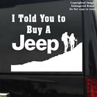 Jeep I Told You To Buy A Jeep Logo tag sticker decal