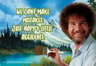 Bob Ross Happy Little Accidents 8 x 115 Tin Sign