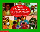 Hold Christmas in Your Heart: African-American Songs, Poems, and Stories for the
