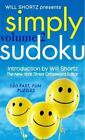 NEW - Will Shortz Presents Simply Sudoku Volume 2: 150 Fast, Fun Puzzles