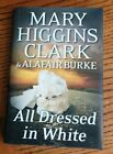 ALL DRESSED IN WHITE by Mary Higgins Clark 2015 HC
