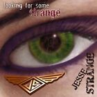 Jesse Strange - Looking For Some Strange - Rock 2006  cd