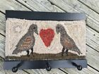 Hand Made Primitive Style Hooked Rug Wall Hook Coat Rack Birds with Heart