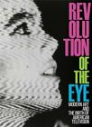 Revolution of the Eye Modern Art and the Birth of American Television by Berger