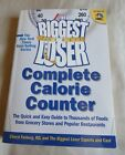 The Biggest Loser Complete Calorie Counter paper back book Rodale Health Diet