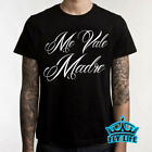 ME VALE MADRE SHIRT Parody TEE  Funny Mexican Spanish Hispanic T-Shirt PARTY