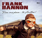 Frank Hannon ‎– From One Place...To Another Vol.2 CD