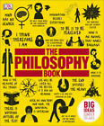 Big Ideas Simply Explained The Philosophy Book by Dorling Kindersley DK PDF