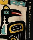 Art of Native America The Charles and Valerie Diker Collection by Torrence New