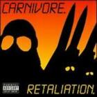 Retaliation by Carnivore: Used