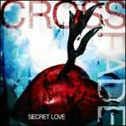 Secret Love by Crossfade: New