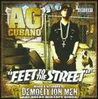 Feet To The Street by AG Cubano: New
