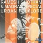 Urban Folklore by Ramesh Shotham and Madras Special: New