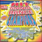Hitmania Champions 2002 by Various Artists: New