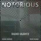 Radio Silence by Notorious: New