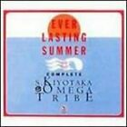 Ever Lasting Summer by Kiyotaka Sugiyama Omega Tribe: New