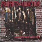 Reunite the Sinners by The Prophets of Addiction: New