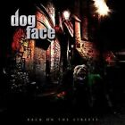 Dogface - Back On the Streets (Mats Leven,Treat, Swedish Erotica, Salute)