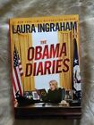 The Obama Diaries by Laura Ingraham 2010 Hardcover SIGNED 1st Edition