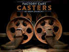 Vtg FACTORY CART CASTER, Atq Cast Iron Steel Metal Industrial Coffee Table Wheel