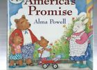 AMERICAS PROMISE Alma Powell wife of Colin Powell SIGNED 1st Printing HB
