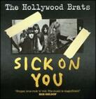Sick on You: The Album/Brats Miscellany by Hollywood Brats: New