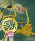 Young Chinese Artists The Next Generation by Christoph Noe Used