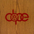 Vw Volkswagen Dope 6.5 X 4 Inch Vinyl Decal Window Sticker