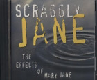 The Effects of Mary Jane By Scraggly Jane Cd