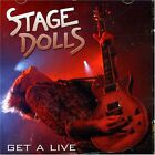 Stage Dolls - Get A Live CD/DVD  MEGA RARE AOR  (Treat, Wig Wam, Skagarack)