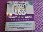 The Biggest Loser Flavors of the World Cookbook healthy exotic recipes