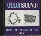 Colorsound: You're Only As Good As Your Sound (1995) - Aust. CD / Summershine