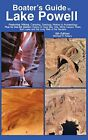 NEW Boaters Guide to Lake Powell by Michael R Kelsey
