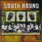 SOUTH BOUND DOWN SOUTH SURVIVORS CD 2000 15 TRACKS SAVANNAH RAP RARE COLLECTIBLE
