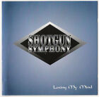 Shotgun Symphony - Losing My Mind   RARE Melodic Rock/AOR