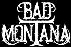 Like Motley Crue, Greta Van Fleet, Guns N' Roses - Bad Montana's New CD!