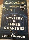 The Mystery of Three Quarters by Sophie Hannah Signed 1 1st Edition Hardback