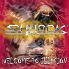 Shylock - Welcome To Illusion  RARE  (Scorpions, Bonfire, Jaded Heart)