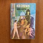 Classic Sci Fi Ice Crown by Andre Norton first edition 1970 excellent shape