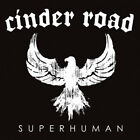Cinder Road ‎– Superhuman CD (2007) VERY RARE
