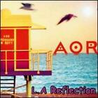 L.A. Reflection by AOR: New