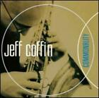 Commonality by Jeff Coffin: New