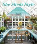 She Sheds Style Make Your Space Your Own by Erika Kotite Used
