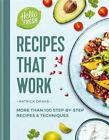 HelloFresh Recipes that Work More than 100 step by step recipes