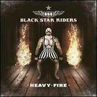 Heavy Fire by Black Star Riders: New