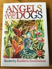 Kathleen Ann Goonan Angels And You Dogs UK Lettered Subscriber Signed Limited