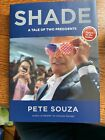 SIGNED AUTOGRAPHED Shade A Tale of Two Presidents by Pete Souza HC Obama