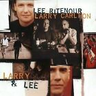 Lee Ritenour/Larry Carlton - Larry & Lee - UK CD album 1995